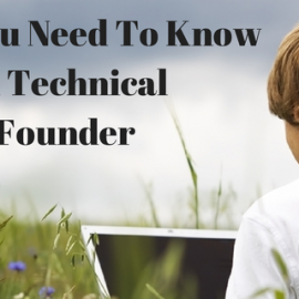 What You Need To Know As A Non Technical Founder